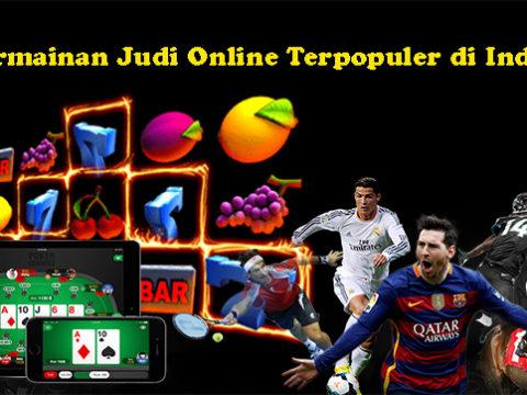 3 Permainan Judi Online Terpopuler di Indonesia